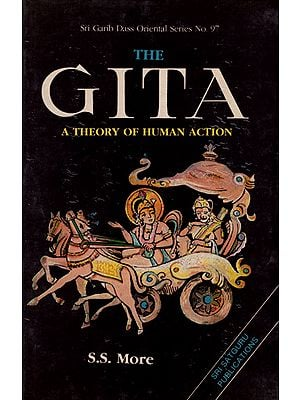 The Gita - A Theory of Human Action (An Old Book)