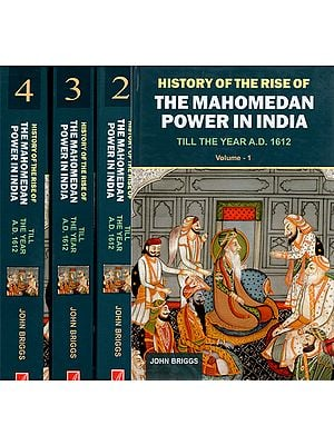 History of the Rise of The Mahomedan Power in India (Set of 4 Volumes)