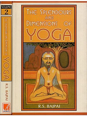 The Splendours and Dimensions of Yoga (Set of 2 Volumes)