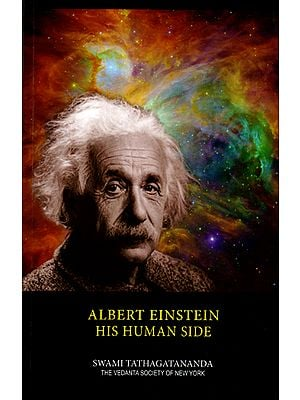 Albert Einstein His Human Side