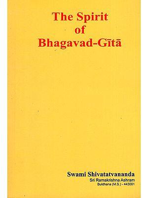 The Spirit of Bhagavad Gita