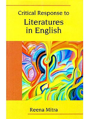 Critical Response to Literatures in English