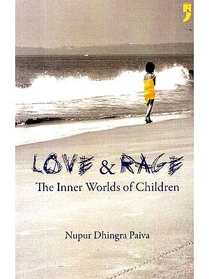 Love and Rage (The Inner Worlds of Children)