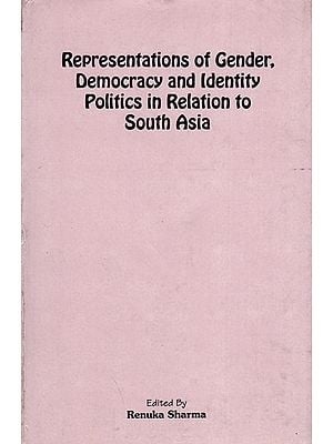 Representations of Gender Democracy and Identity Politics in Relation to South Asia (An Old and Rare Book)