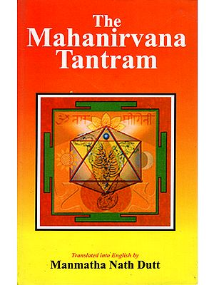 The Mahanirvana Tantram
