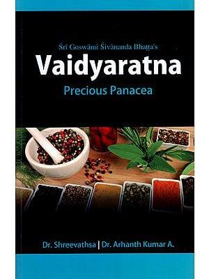 Vaidyaratna - Precious Panacea (Simple, Time Tested, Usefull, Valuable Treatments for Various Diseases)