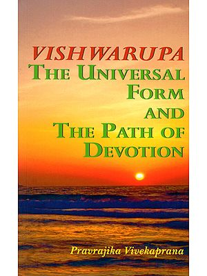 Vishwarupa The Universal Form and The Path of Devotion