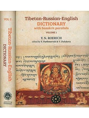 Tibetan-Russian-English Dictionary with Sanskrit Parallels (Set of 2 Volumes)