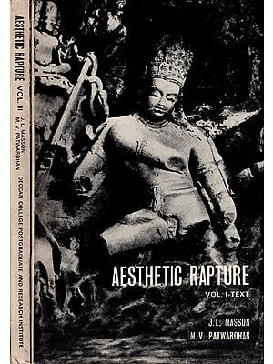 Aesthetic Rapture - The Rasadhyaya of The Natyasastra in Two Volumes (An Old and Rare Book)