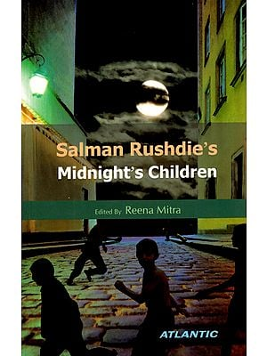 Salman Rushdies Midnights Children (Novel)