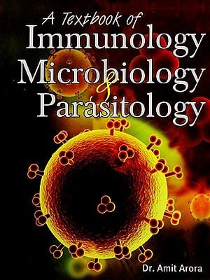 A Textbook of Immunology Microbiology and Parasitology