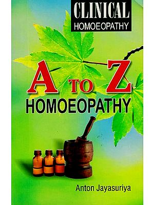 A to Z Homoepathy