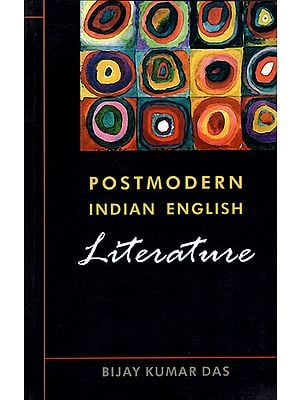 Postmodern Indian English Literature