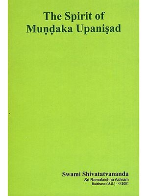 The Spirit of Mundaka Upanisad