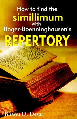 How to Find the Simillimum with Boger-Boenninghausen's Repertory