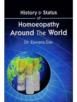 History & Status of Homoeopathy Around the World