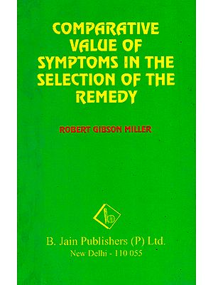 Comparative Value of Symptoms in the Selection of the Remedy