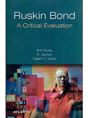Ruskin Bond (A Critical Evaluation)