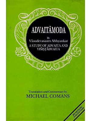 Advaitamoda - A Study of Advaita and Visistadvaita (An Old and Rare Book )