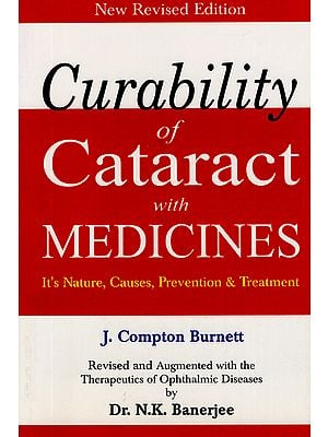 Curability of Cataract with Medicines (It's Nature, Causes, Prevention & Treatment)