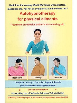 Autohypnotherapy for Physical Ailments (Treatment on Obesity, Asthma, Stammering Etc.)