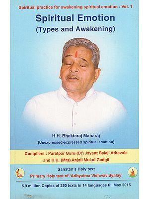 Spiritual Emotion (Types and Awakening)