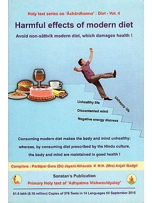 Harmful Effects of Modern Diet (Avoid Non Sattvik Modern Diet, Which Damages Health)