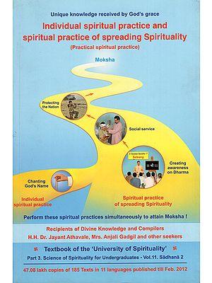 Individual Spiritual Practice and Spiritual Practice of Spreading Spirituality (Practical Spiritual Practice)