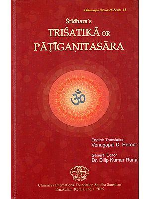 Trisatika or Patiganitasara