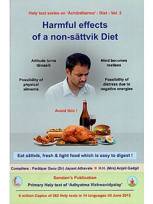 Harmful Effects of a Non Sattvik Diet