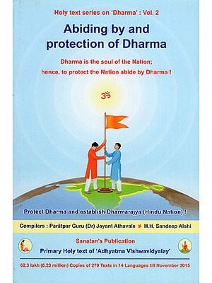 Abiding by and Protection of Dharma