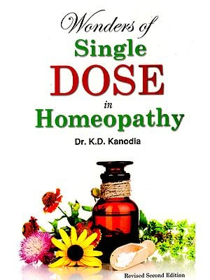 Wonders of Single Dose in Homeopathy