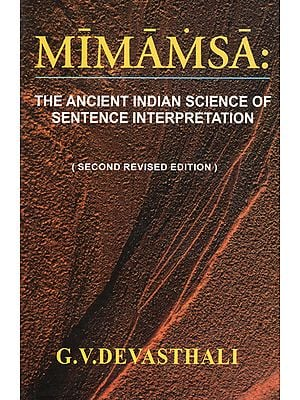 Mimamsa: The Ancient Indian Science of Sentence Interpretation
