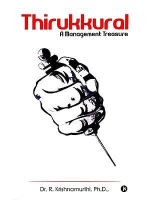 Thirukkural (A Management Treasure)