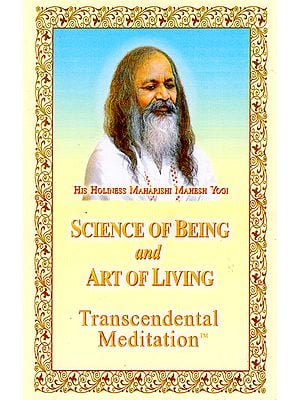 Science of Being and Art of Living (Transcendental Meditation)