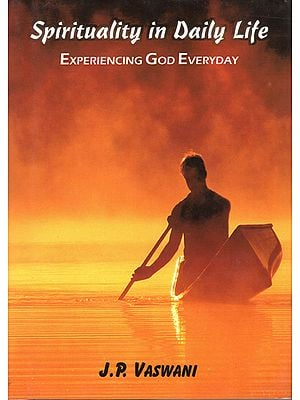 Spirituality in Daily Life (Experiencing God Everyday)
