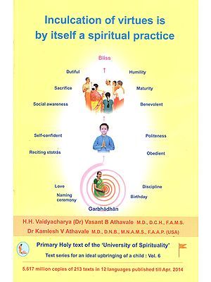 Inculcation of Virtues is by Itself a Spiritual Practice