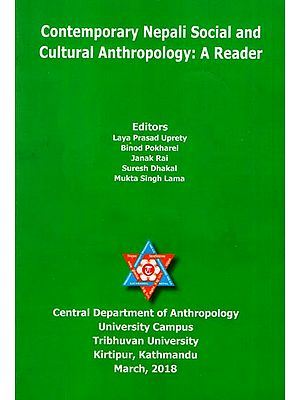 Contemporary Nepali Social and Cultural Anthropology: A Reader