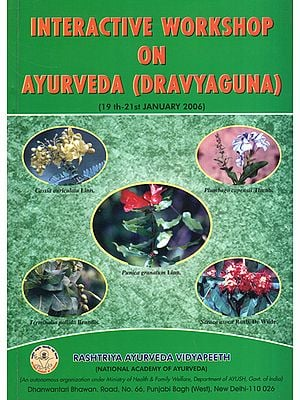Interactive Workshop on Ayurveda (Dravyaguna)