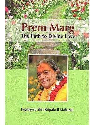 Prem Marg (The Path to Divine Love)