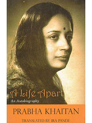 A Life Apart (An Autobiography)
