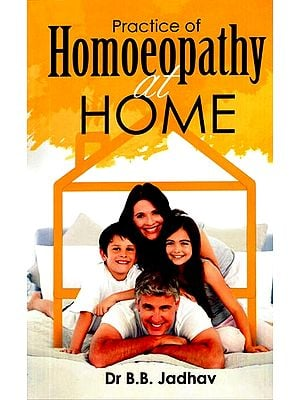 Practice of Homoeopathy at Home