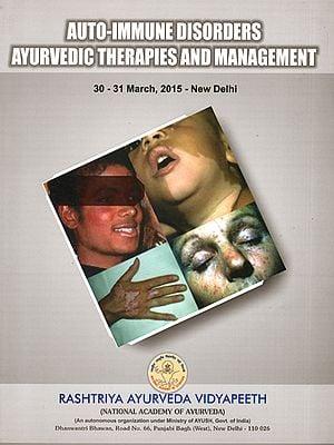 Auto Immune Disorders Ayurvedic Therapies and Management