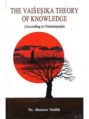 The Vaisesika Theory of Knowledge