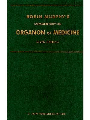 Robin Murphy's Commentary on Organon of Medicine