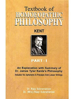 Textbook of Homoeopathic Philosophy (Part - 1)
