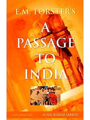 E.M. Forster's - A Passage to India