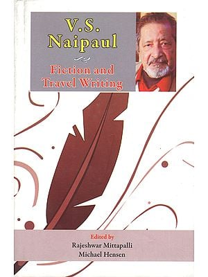 V S Naipaul (Fiction and Travel Writing)