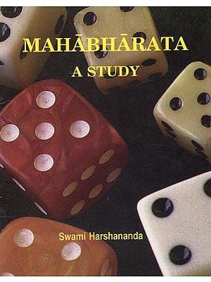 Mahabharata (A Study)