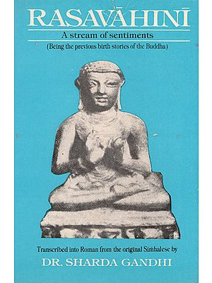 Rasavahini- A Stream of Sentiments: Being the Previous Birth Stories of the Buddha (An Old and Rare Book)